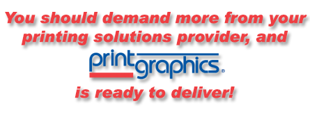 Demand more from your printing solutions provider!